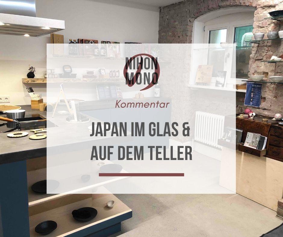 Japan im Glas & auf dem Teller