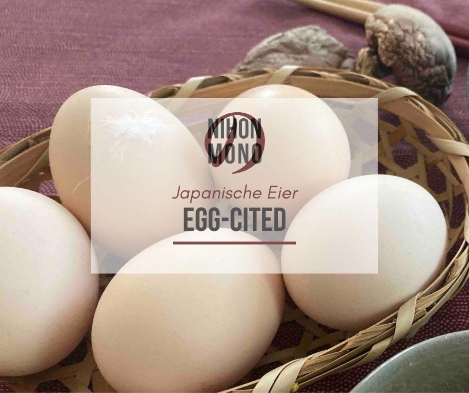 Egg-cited: Eier in Japan